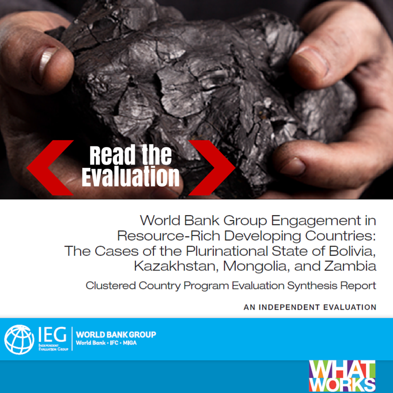 World Bank Group Engagement in Resource Rich Countries Evaluation