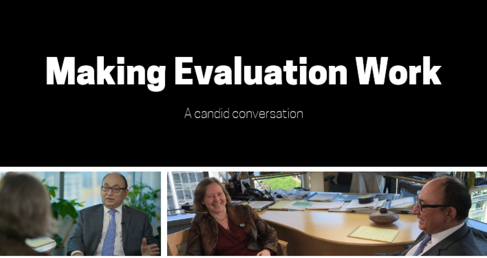 Conversations: Making Evaluation Work for the World Bank