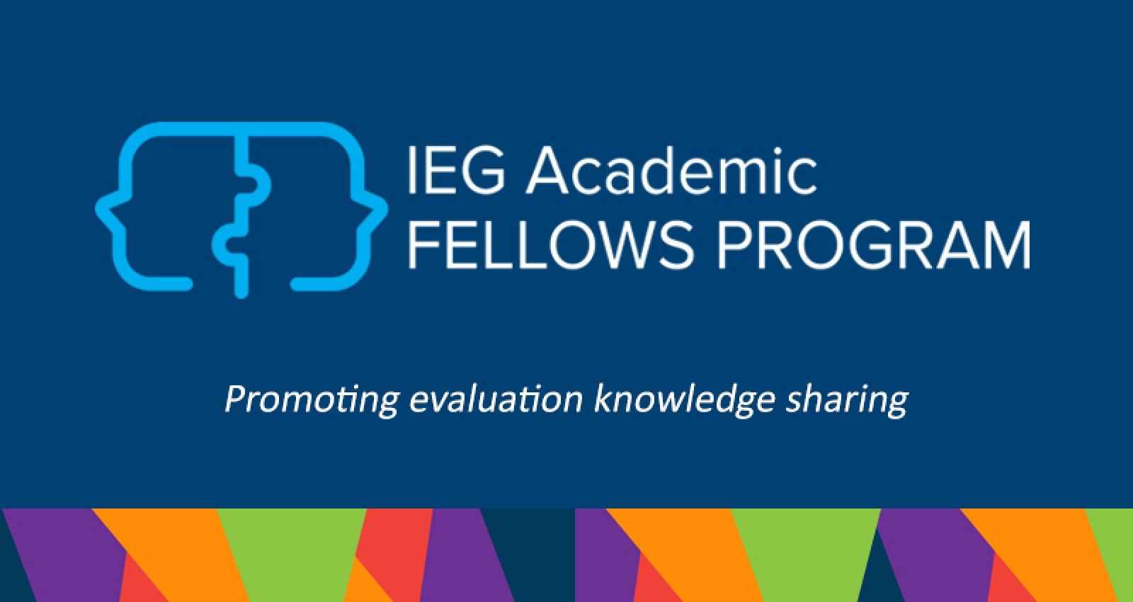 ieg academic fellows program, evaluation knowledge sharing
