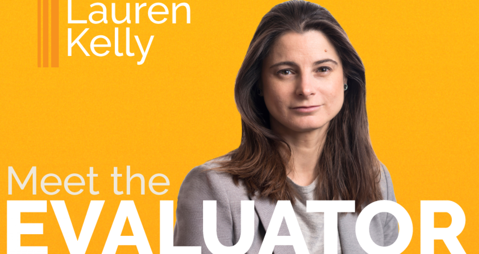 Meet the Evaluator: Lauren Kelly