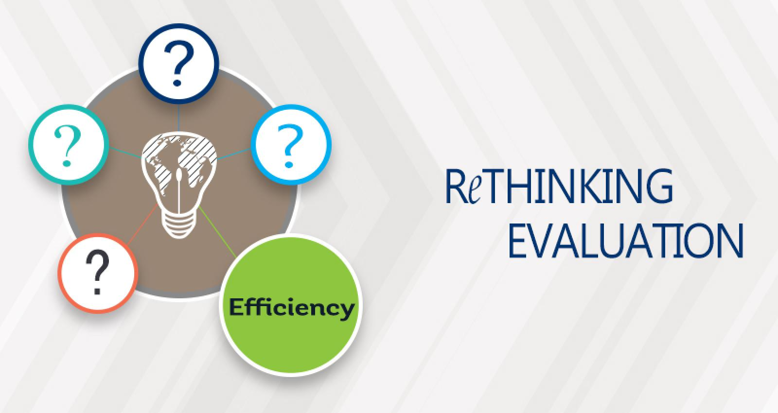 Rethinking Evaluation - Efficiency, Efficiency, Efficiency
