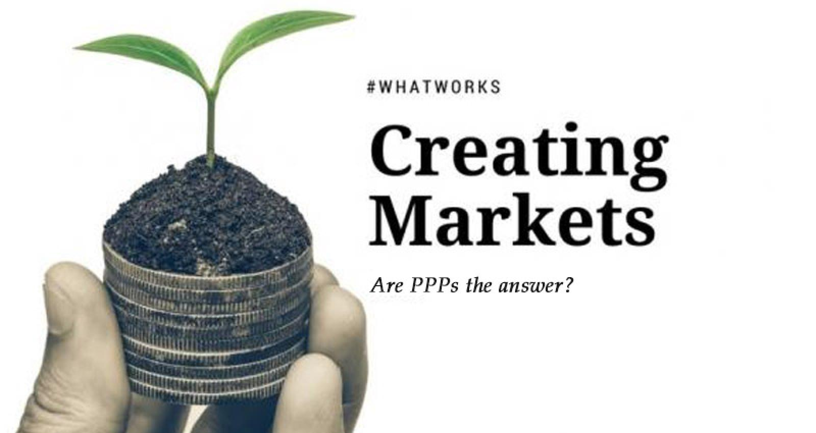 Creating Markets PPPs