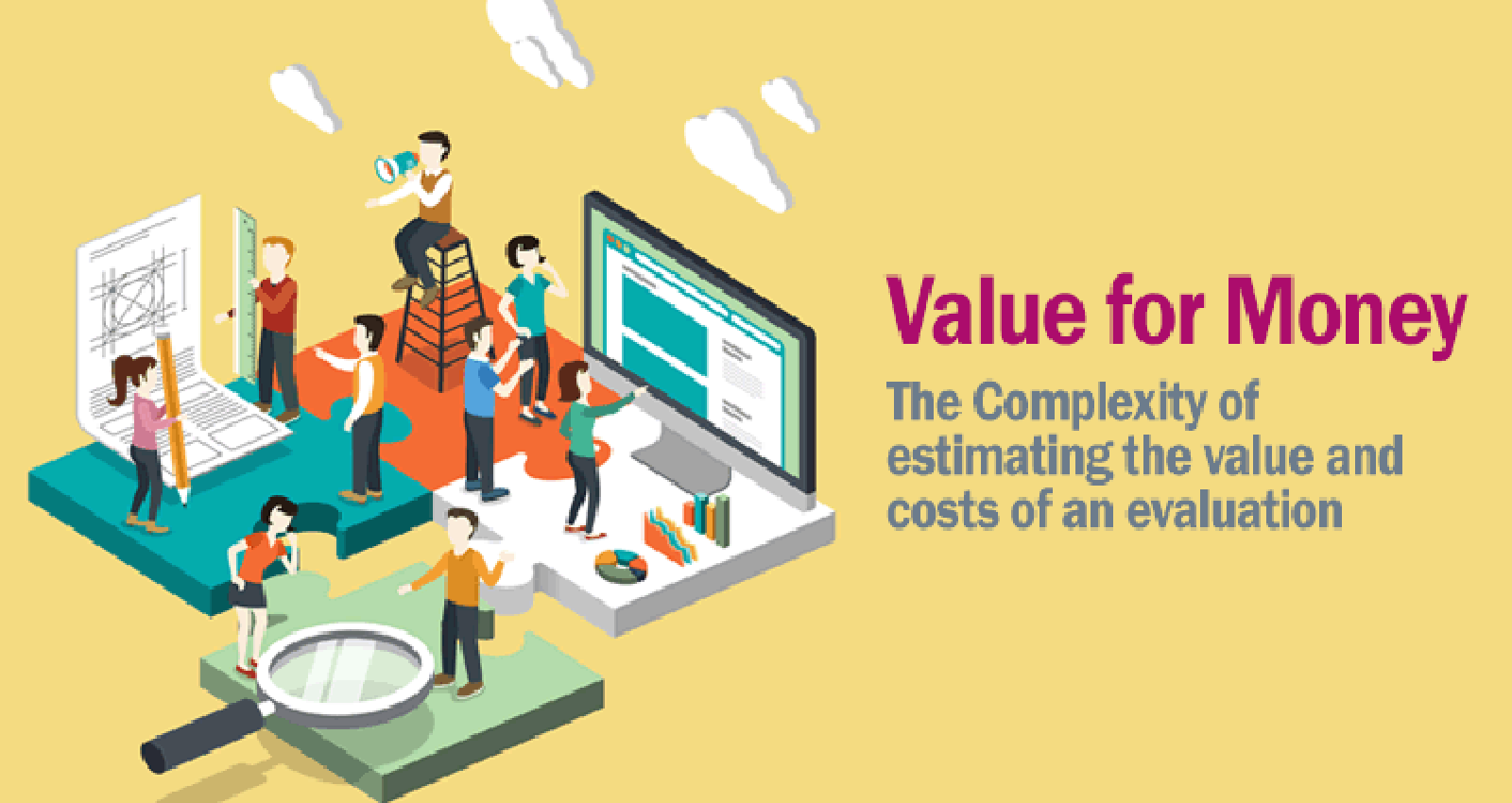 The Complexity of estimating the value and costs of an evaluation