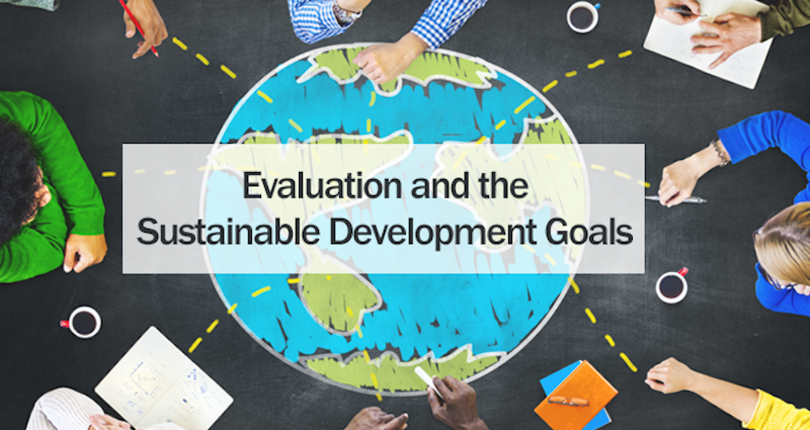 Evaluation Capacity: Central to Achieving the SDGs