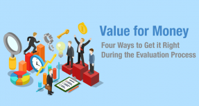 Value for Money - Getting it Right During the Evaluation Process