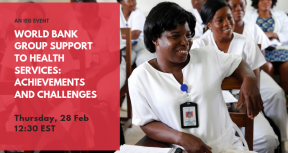 World Bank Group Support to Health Services: Achievements and Challenges