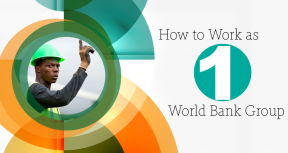 How to Work as One World Bank Group