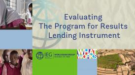 video: evaluating the program for results lending instrument, PforR