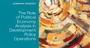 The Role of Political Economy Analysis in Development Policy Operations